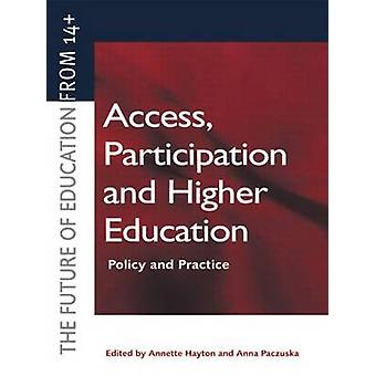 Access Participation and Higher Education