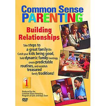 Common Sense Parenting  Building Relationships by Created by Common Sense Parenting Program