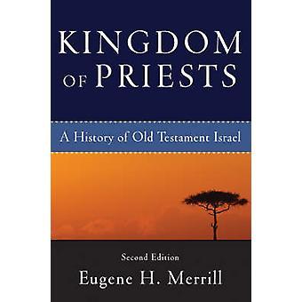 Królestwo kapłanów - A historia Starego Testamentu Izraela (2 Revised ed