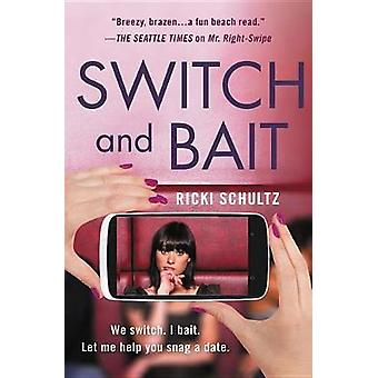Switch and Bait by Switch and Bait - 9781538745007 Book
