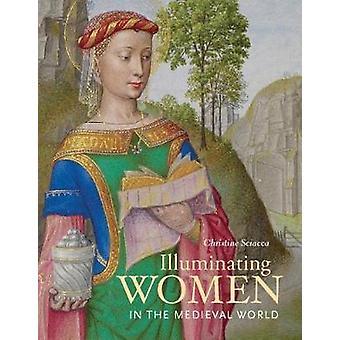 Verhelderend vrouwen in de middeleeuwse wereld door Christine Sciacca - 97816