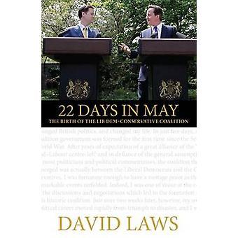 22 dagen in mei - de geboorte van de Lib Dem-conservatieve coalitie van Da