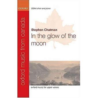 En el resplandor de la luna: partitura Vocal (Oxford de la música de Canadá)