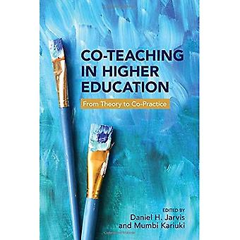 Co-Teaching in Higher�Education: From Theory to�Co-Practice