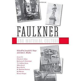 Faulkner und materielle Kultur