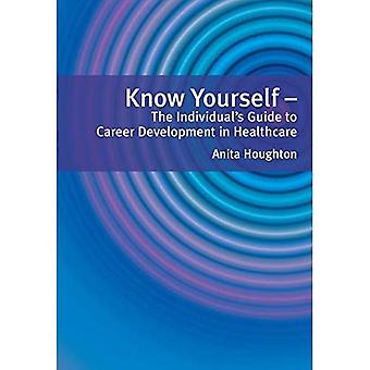 Vet selv: Den enkeltes Guide til karriereutvikling i helsevesenet
