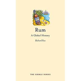 Rum: Eine globale Geschichte