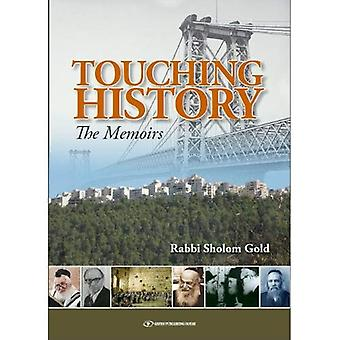 TOUCHING HISTORY THE MEMOIRS
