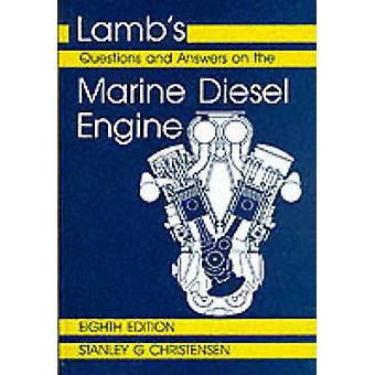 Lammeren Questions and Answers on Marine dieselmotoren door Christensen & S.