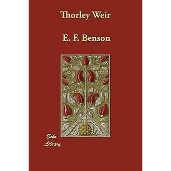 Vertedero de Thorley por Benson y E. F.
