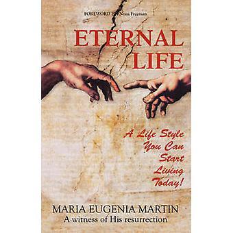 Ewiges Leben durch Martin & Maria Eugenia