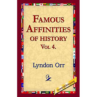 Famous Affinities of History Vol 4 by Orr & Lyndon