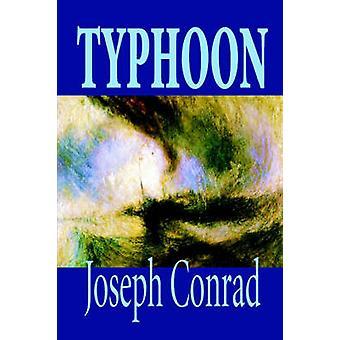 Taifun von Joseph Conrad Fiction Klassiker von Conrad & Joseph