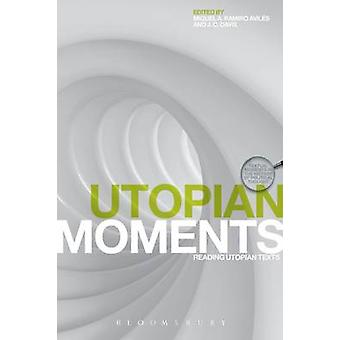 Utopian Moments by Davis & J. C.