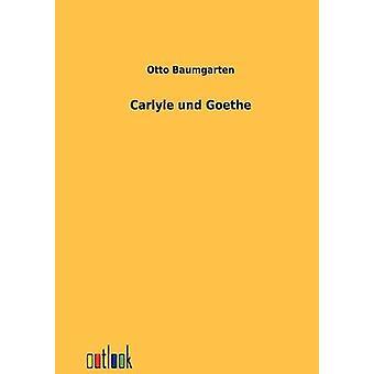 Carlyle und Goethe by Baumgarten & Otto