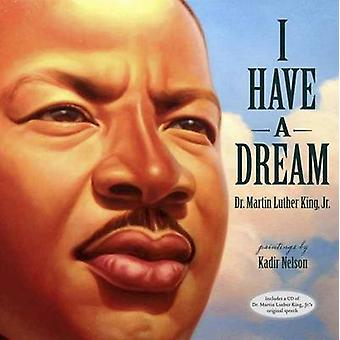 I Have a Dream by Martin Luther King - Kadir Nelson - 9780375858871 B