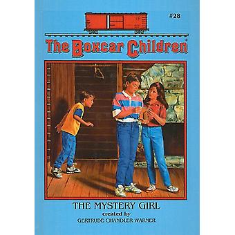 The Mystery Girl by Gertrude Chandler Warner - 9780780712669 Book