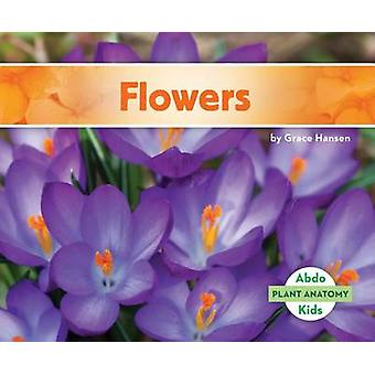Flowers by Grace Hansen - 9781680801354 Book