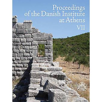 Proceedings of the Danish Institute at Athens - Volume 7 by Rune Frede