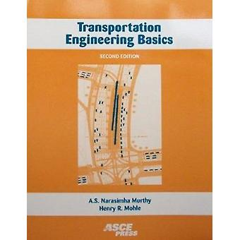Transportation Engineering Basics by Narasimha A.S. Murthy - 97807844