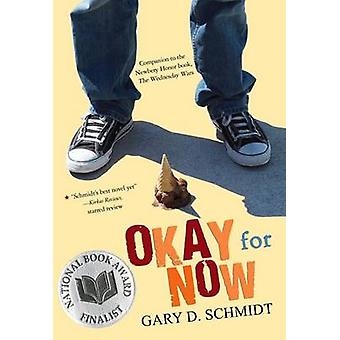 Okay for Now by Gary D Schmidt - 9780544022805 Book