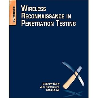 Wireless Reconnaissance in Penetration Testing: Using Scanners to Monitor Radios during Penetration Tests