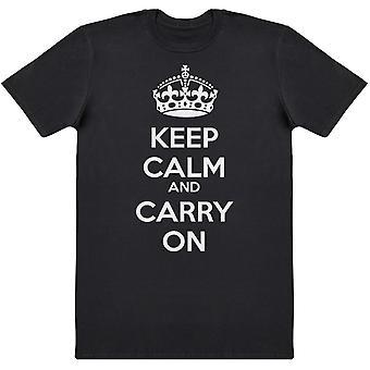 Pysy rauhallisena ja jatka Miesten T-paita