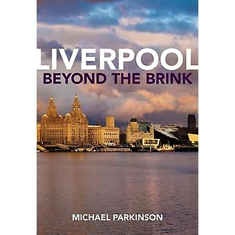 Liverpool Beyond the Brink by Michael Parkinson