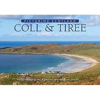 Coll Tiree Picturing Schottland von Colin NuttEithne Nutt