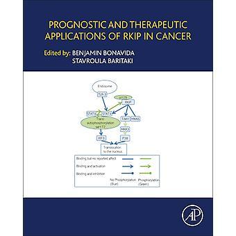 Prognostiska och terapeutiska tillämpningar av RKIP i cancer av Benjamin Bonavida