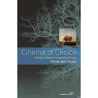 Elokuvan valinta valinnainen ajattelu ja kerronta elokuvia Ben Shaul & Nitzan