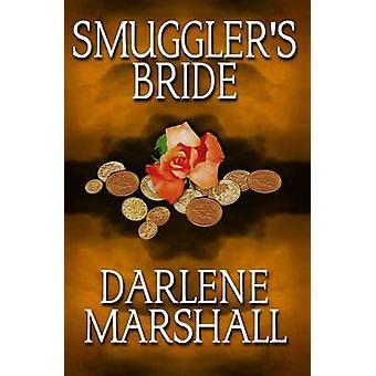 Smugglers Bride by Marshall & Darlene