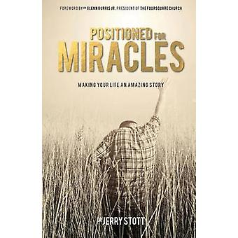 Positioned For Miracles by Stott & Dr Jerry
