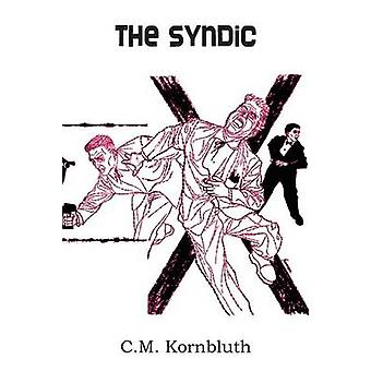 The Syndic by Kornbluth & C. M.