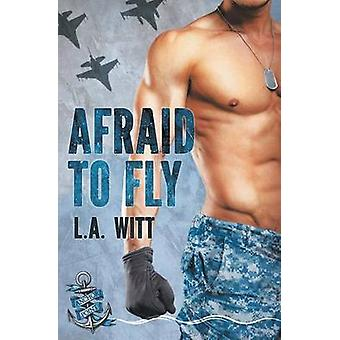 Afraid to Fly by Witt & L.A.