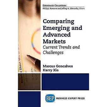 Comparing Emerging and Advanced Markets Current Trends and Challenges by Goncalves & Marcus