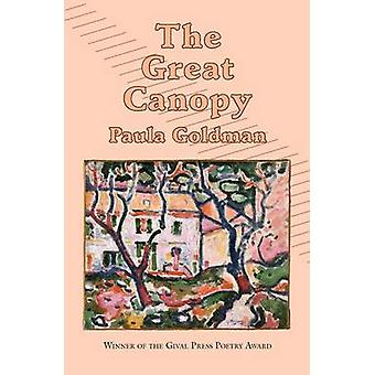 The Great Canopy by Goldman & Paula