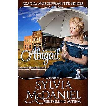 Abigail by McDaniel & Sylvia