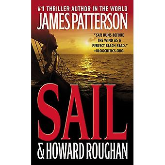 Sail by James Patterson - 9780316024600 Book