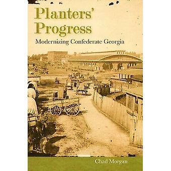 Planters' Progress - Modernizing Confederate Georgia (annotated editio