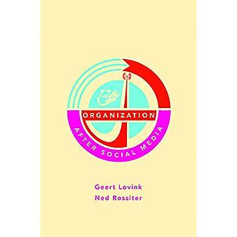 Organization After Social Media by Geert Lovink - 9781570273384 Book
