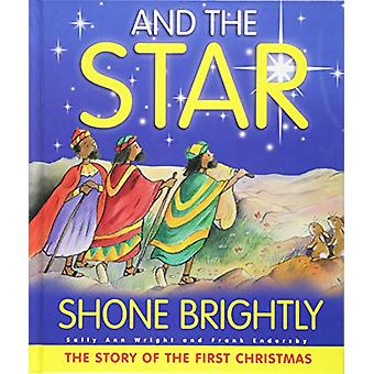 And the Star Shone Brightly by Sally Ann Wright - 9781788930017 Book