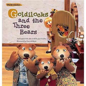 Goldilocks and the Three Bears by Traditional - Joy Cowley - Eun-Shil