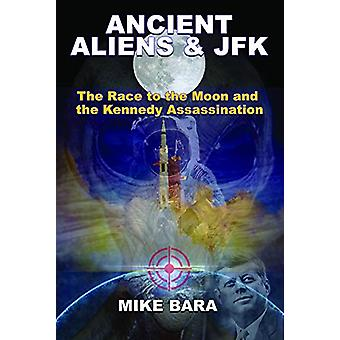 Ancient Aliens & JFK - The Race to the Moon and the Kennedy Assass