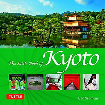 The Little Book of Kyoto by Ben Simmons - 9784805314470 Book