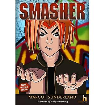 Smasher - A Story to Help Adolescents with Anger & Alienation by M