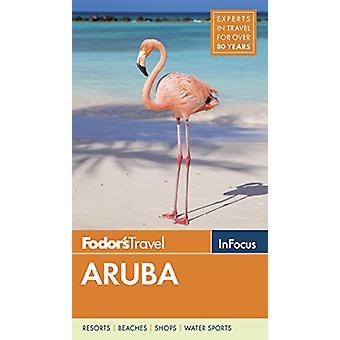 Fodor's In Focus Aruba by Fodor's Travel Guides - 9781640970502 Book