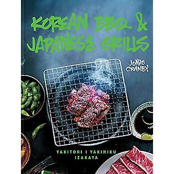 Korean BBQ & Japanese Grills - Yakitori - yakiniku - izakaya by Jo