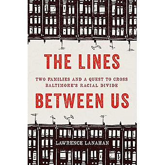 The Lines Between Us by Lawrence Lanahan - 9781620973448 Book