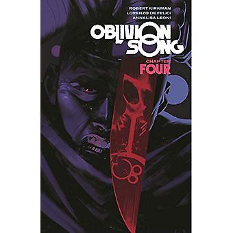 Oblivion Song by Kirkman & De Felici Volume 4 by Robert Kirkman -